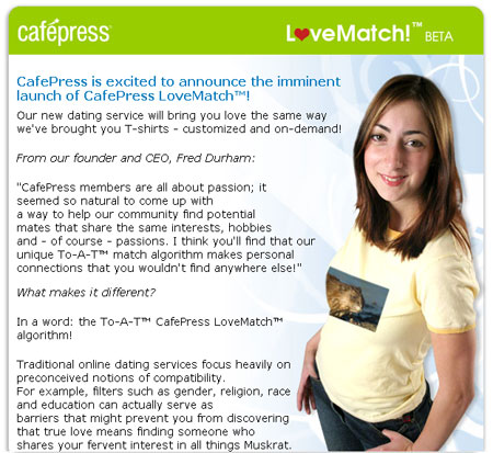 Cafepress Dating Service